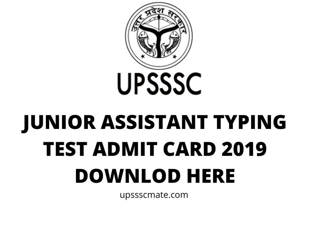 upsssc junior assistsant typing test admit card 2019 download here