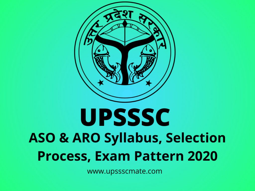 UPSSSC ASO & ARO Syllabus, Selection Process, Exam Pattern 2020