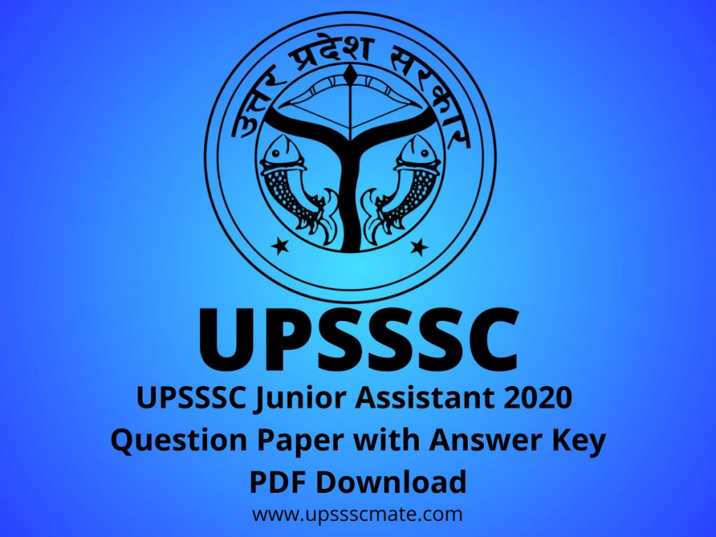 UPSSSC Junior Assistant 2020  Question Paper with Answer Key PDF Download