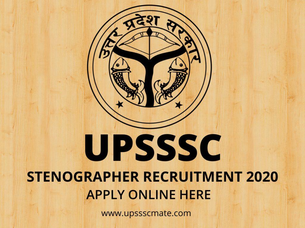 UPSSSC STENOGRAPHER RECRUITMENT 2020 APPLY ONLINE