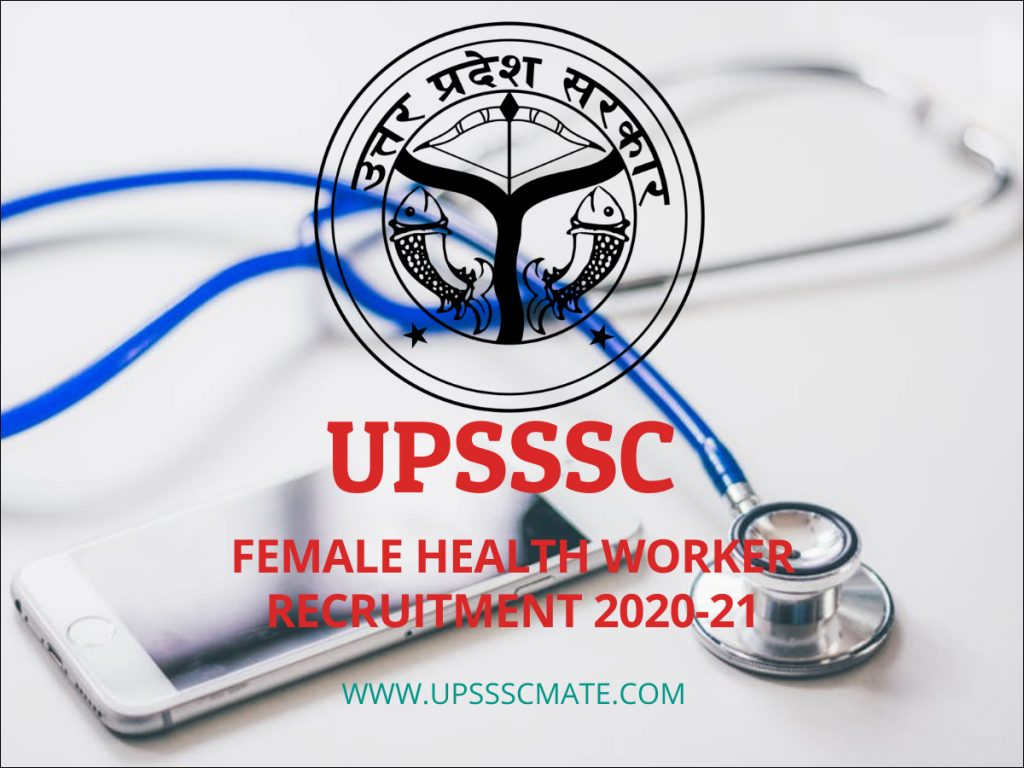 UPSSSC Female Health Worker Recruitment 2020-21