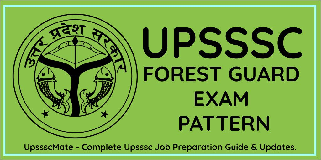 Upsssc Forest Guard Exam Pattern