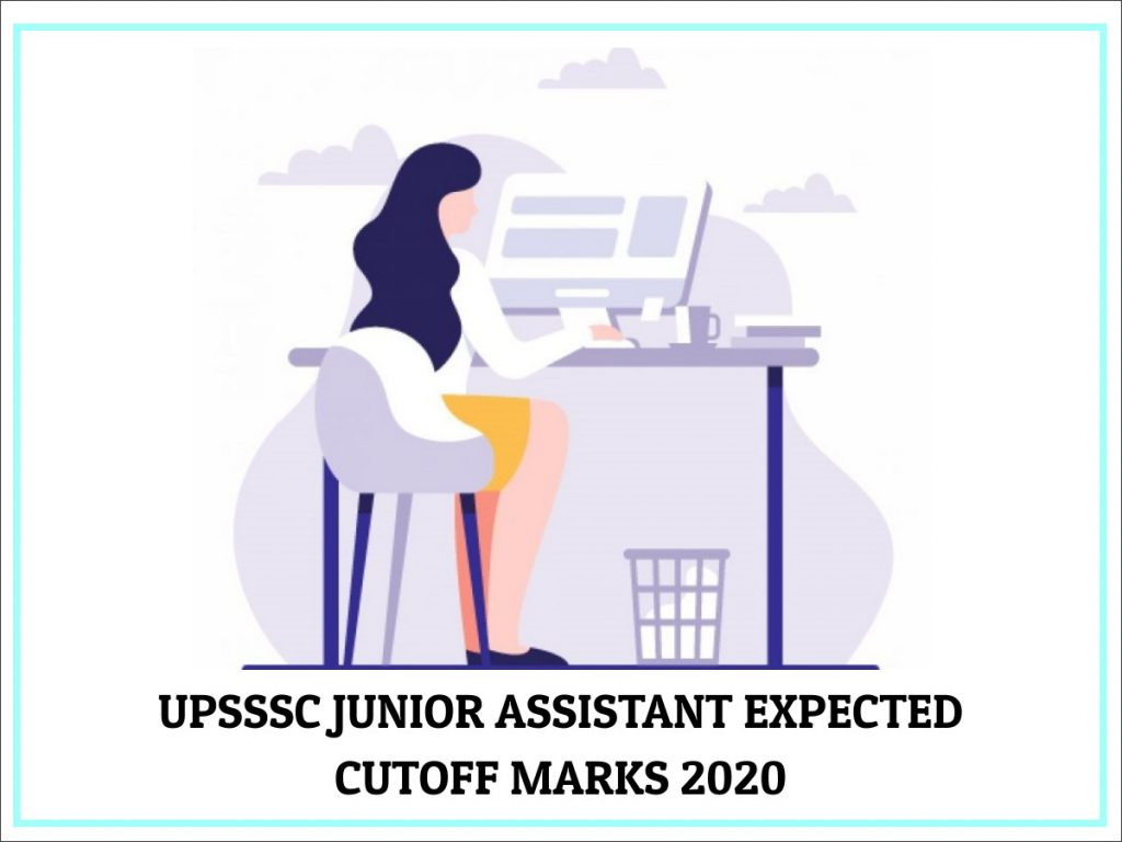 UPSSSC Junior Assistant Expected Cutoff Marks 2020