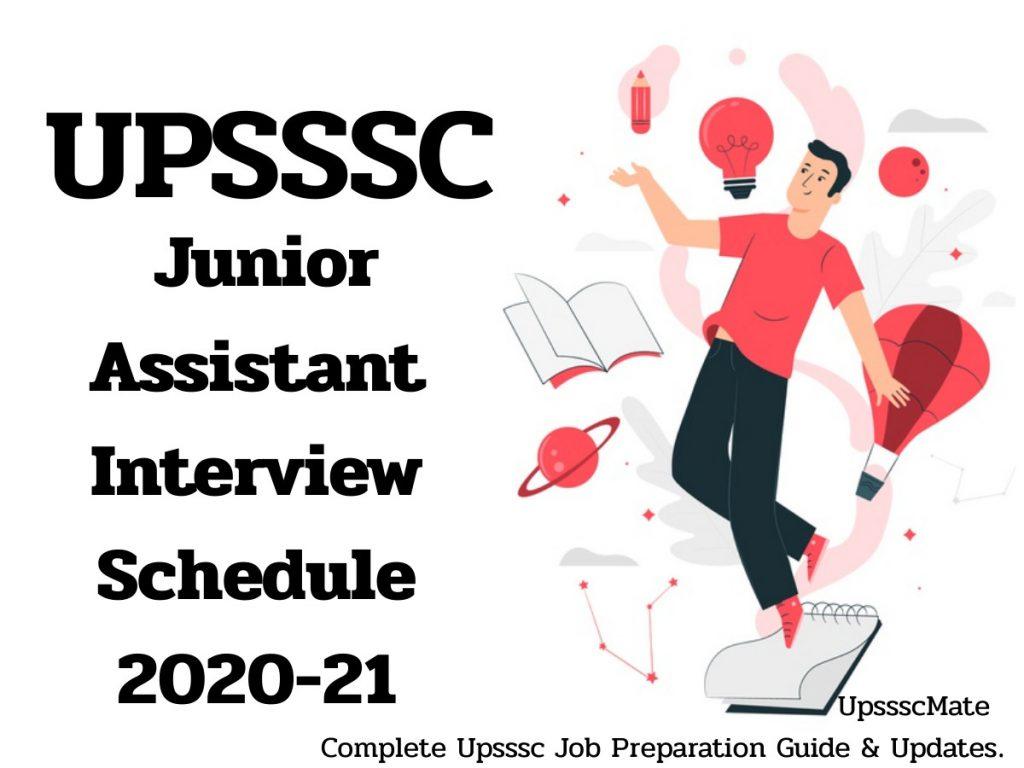 UPSSSC Junior Assistant Interview Schedule 2020-21