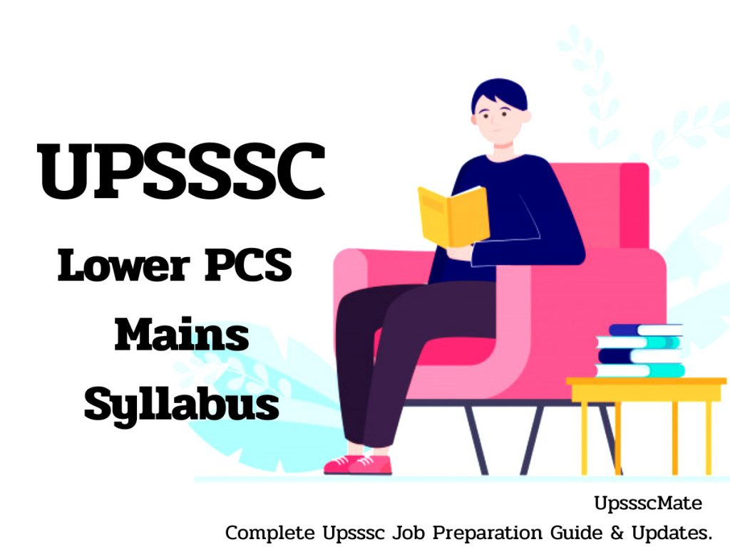 UPSSSC Lower PCS | Subordinate Mains Syllabus