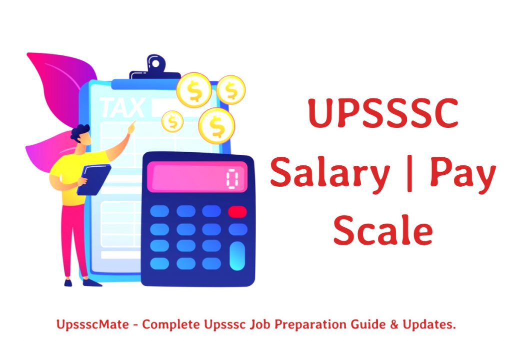 UPSSSC Salary | Pay Scale